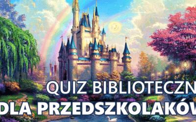 """Zwycięzcy konkursu-quizu dla przedszkolaków pod hasłem """"Za górami i za lasami…"""""""