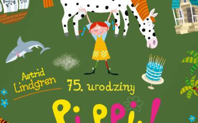 75. Urodziny, czyli Lato z Pippi