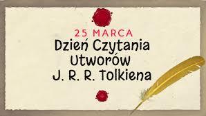 Światowy Dzień Czytania Tolkiena 25 marca