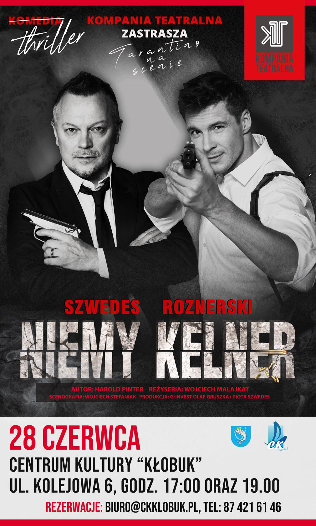 Niemy Kelner - spektakl w reż. Wojciecha Malajkata   godz. 17.00   Spóźniony prezent na Dzień Kobiet.