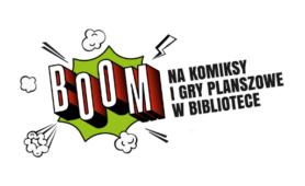BOOM! na komiksy i gry planszowe w bibliotece